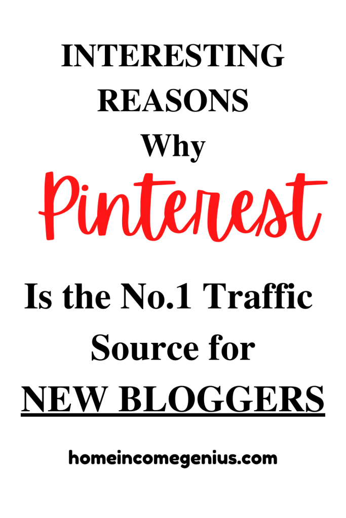 Reasons Why New Bloggers Should Use Pinterest to Grow their blogging business