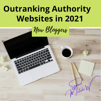 How to Rank Your New Blog on Search Engines- And Beat High Authority Websites