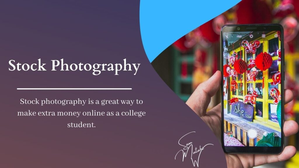 Stock photography is a great way to make extra money online as a college student.