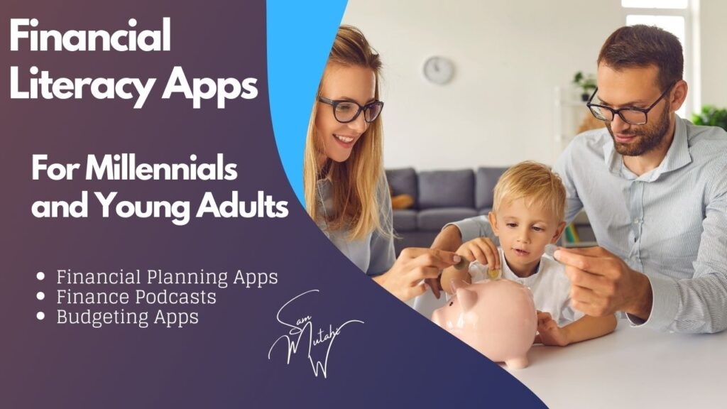 Best financial literacy apps for millennials and young adults- article on Home Income Genius