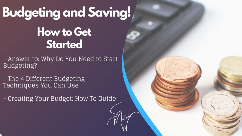 A detailed guide on how to budget and start saving money to achieve your financial goals