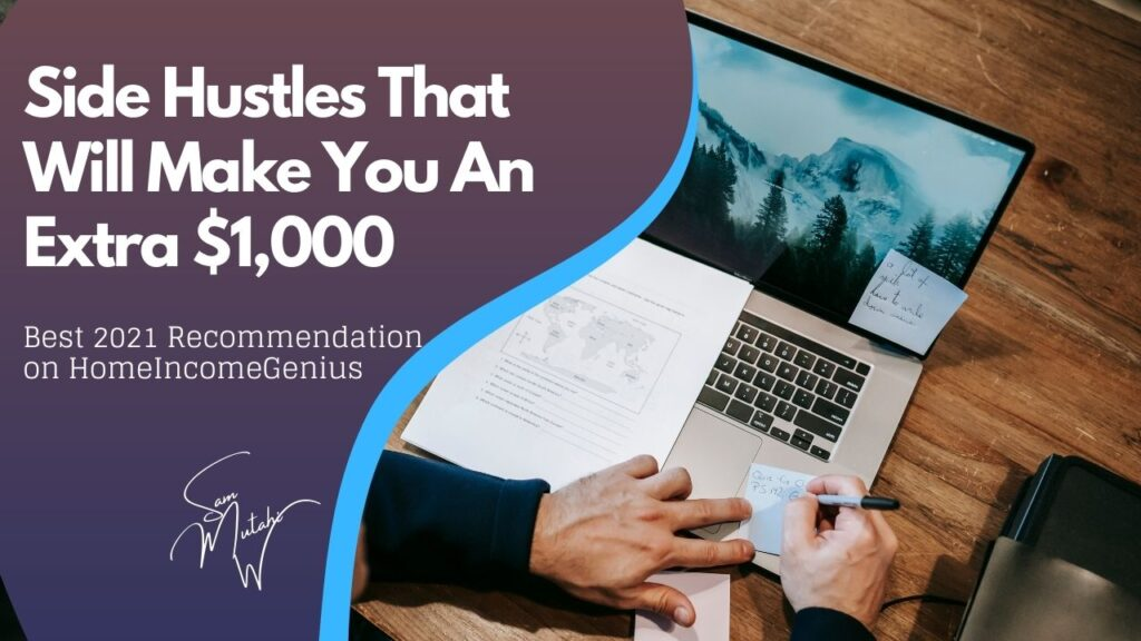 Side hustles that will make an extra $1000 on the side